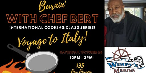 Burnin' with Chef Burt   International Cooking Class - Italy
