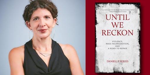 Danielle Sered - Until We Reckon