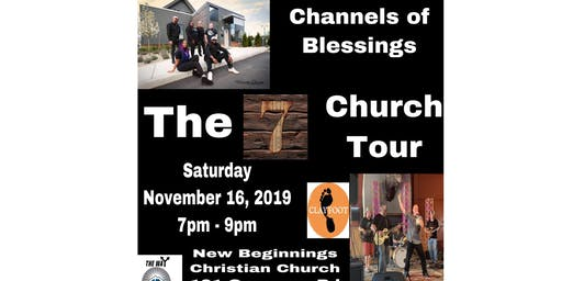 "Channels of Blessings  stop #2 on the ""7"" Church Tour"