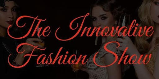 The Innovative Fashion Show