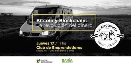 Bitcoin y Blockchain: La Revolución del Dinero- Club de Emprendedores Bahía Blanca entradas