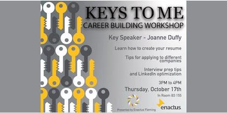 Fleming Enactus- Keys to Me- Career Building Workshop tickets