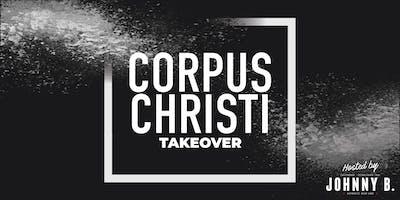 Corpus Christi Takeover