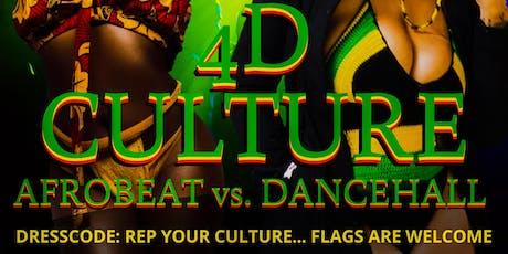 4D Culture (Afrobeats vs. Dancehall) tickets