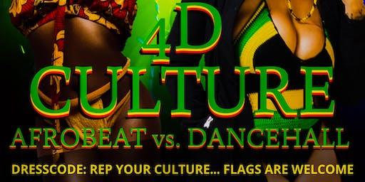 4D Culture (Afrobeats vs. Dancehall)