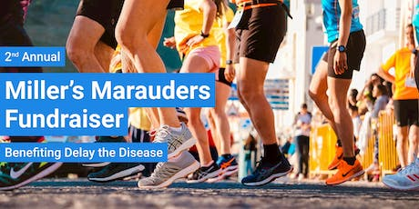 2nd Annual Miller's Marauders Fundraiser Benefiting Delay The Disease tickets