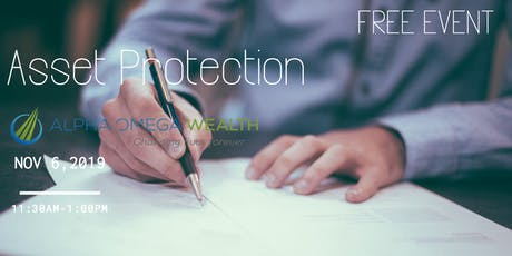 Alpha Omega Wealth Presents: Asset Protection Education tickets