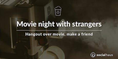 Movie night with strangers, make a friend tickets