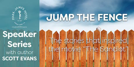 Park James Hotel Speaker Series - Jump the Fence with Scott Evans tickets