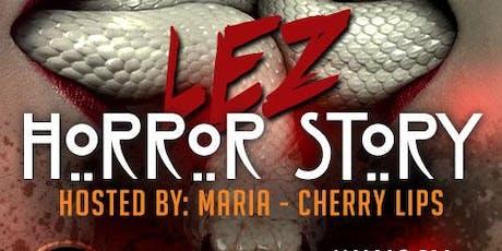 Lez Horror Story - LGBTQ Halloween Costume Party tickets