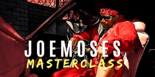 Masterclass with Joe Moses