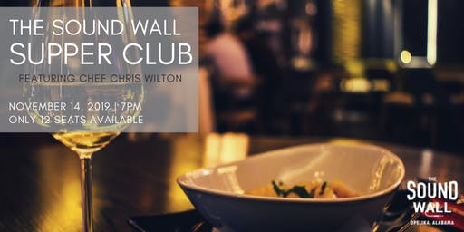 The Sound Wall Supper Club | November 14, 2019