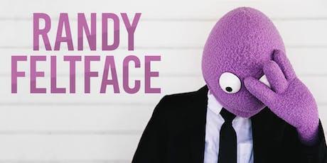 RANDY FELTFACE tickets