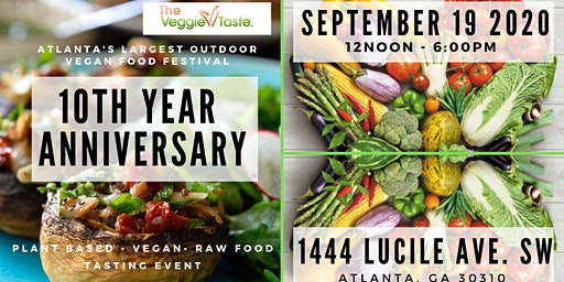 The Veggie Taste - 10th Annual - Vegan. Plant Based. Raw Food Tasting Event