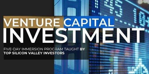 Venture Capital Academy – The Secrets of Investing in Technology Startups | April