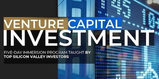 Venture Capital Academy – The Secrets of Investing in Technology Startups | July