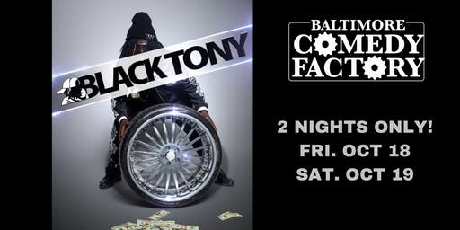 BLACK TONY from the Ricky Smiley Show LIVE @ the Comedy Factory, Sat, 9:30p