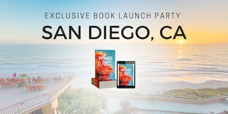 The Empowered Woman Series Book Launch Party- San Diego tickets