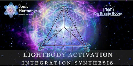 Integration Synthesis: Lightbody Activation and Sound Healing Event PORTLAND VIC tickets