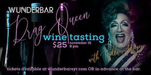 Drag Queen Wine Tasting