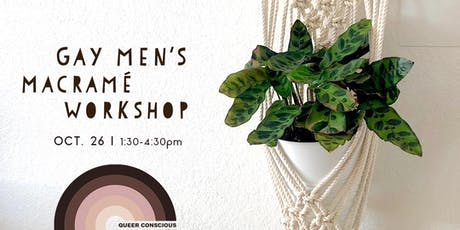 Gay Men's Macrame Workshop tickets
