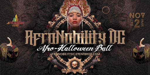 AfroNobility DC - Afro-Halloween Ball - A Night With Black/African Icons & Super Heroes