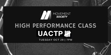 The High Performance Class @ UACTP tickets