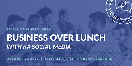 Business Over Lunch with KA Social Media tickets