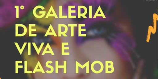 GALERIA E FLASHMOB DA BELEZA