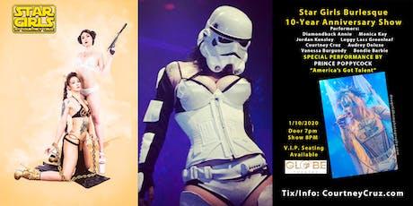 Star Girls Burlesque - 10 Year anniversary show   tickets