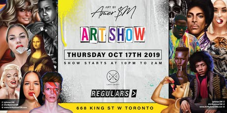 Regulars Toronto presents Art By Amer Sm sponsored by Lost Craft  tickets
