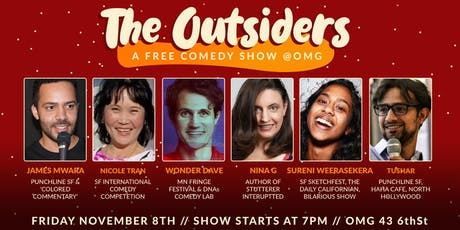The OUTSIDERS! - A Free Standup Comedy Show tickets