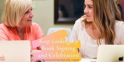 'Keep Looking Up'  Book Signing & Celebration!