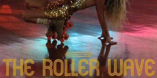 The Roller Wave: Roller Disco 90's Soiree