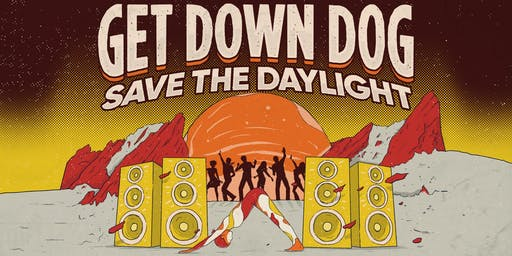 Get Down Dog... Save the Daylight