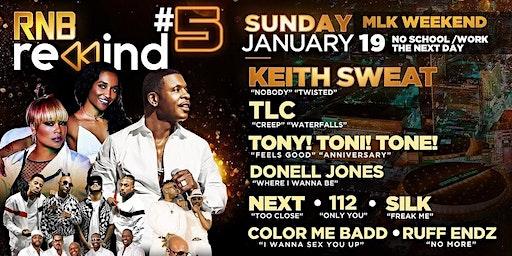 Keith Sweat, TLC, Next, 112, Silk, Donell Jones & more