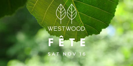 Westwood Fête tickets