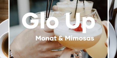 Glo Up- Monat & Mimosas tickets