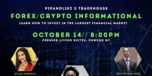 PIPAHOLIKZ X TRADEHOUSE: FOREX/CRYPTO INFORMATIONAL
