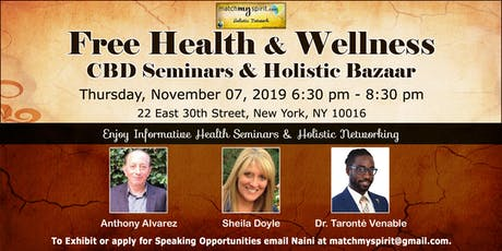 Free Health & Wellness CBD Seminars & Holistic Bazaar tickets