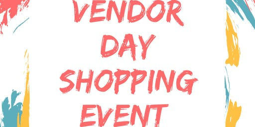 Vendor Day Shopping Event