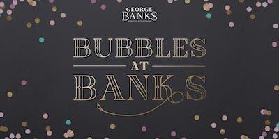 Bubbles at Banks