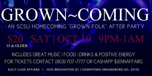 "GROWN~COMING The Official ""Grown-Folk"" SCSU Homecoming After Party"