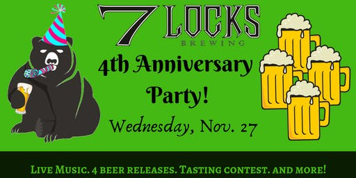 7 Locks  4th Anniversary Party