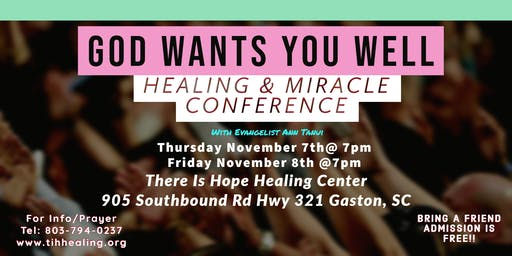 God Wants You Well Healing & Miracle Conference