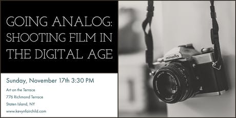 Going Analog: Shooting Film in a Digital World tickets