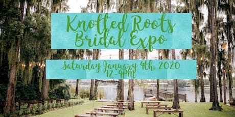 Knotted Roots Bridal Expo tickets