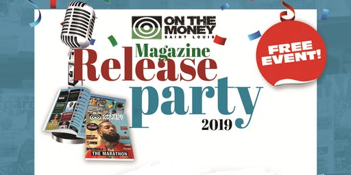 "On The Money Magazine Fall 2019 ""Release Party"""
