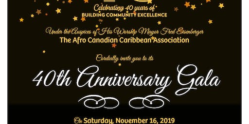 Afro Canadian Caribbean Association -Celebrating 40 Years