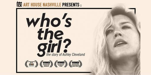 """Film Screening: """"Who's The Girl? The Story of Ashley Cleveland"""""""